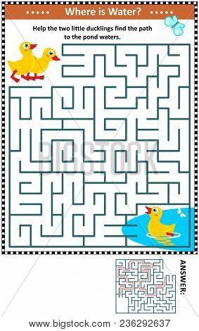 Maze Game For Children With Little Ducklings Wanting To Get To The Pond Waters. Answer Included.