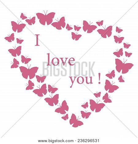 Butterflies In Hearts Valentine's Day. I Love You