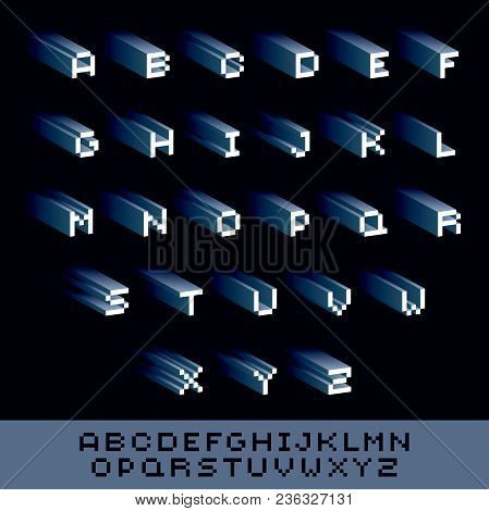 Vector Font, Typescript Created In 8 Bit Style. Pixel Art Contemporary Capital Letters Set, 3d Digit