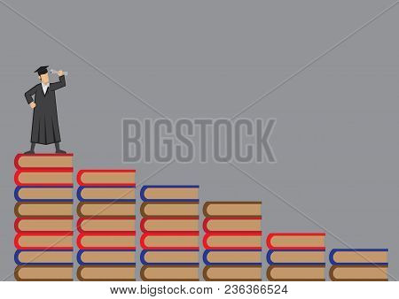 Graduate Wearing Mortar Board And Academic Dress Standing At The Top Of A Flight Of Book Steps. Vect