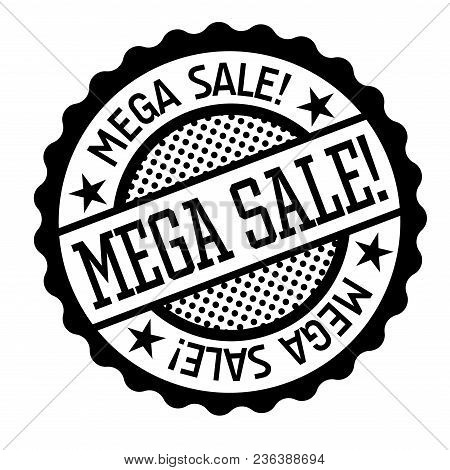 Mega Sale Black And White Badge. Typographic Label Series.