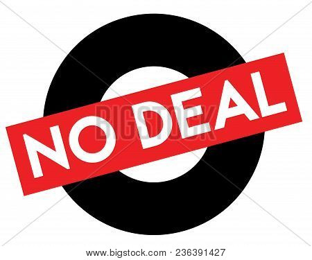 No Deal Black And Red Stamp. Attention Alert Series.