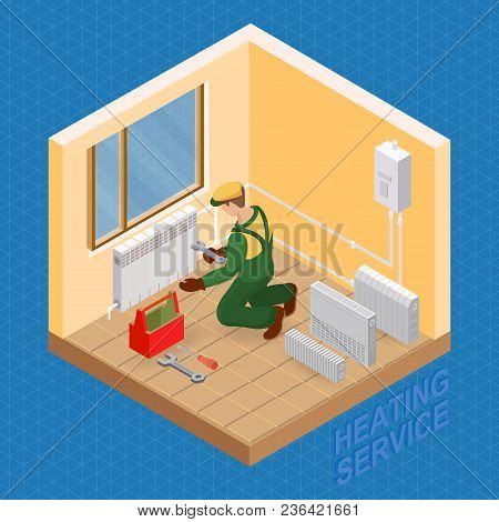Home Repair Isometric Template. Heating Service. Installing Thermal System. Repairer Is Fixing Radia