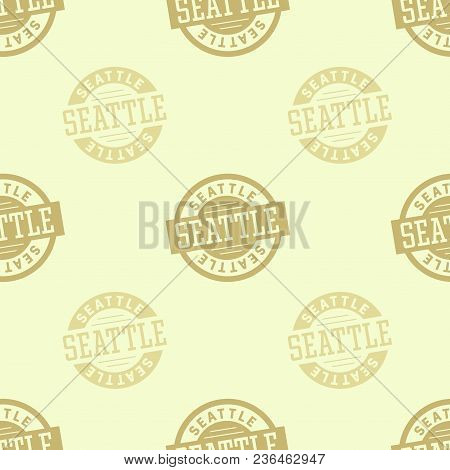 Seattle Seamless Pattern. Seamless Badge Pattern, Backdrop For Your Design.