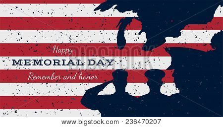 Happy Memorial Day. Vintage Retro Greeting Card With Flag And Soldier With Old-style Texture. Nation