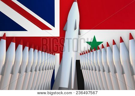 Missiles Of United Kingdom And Syria In A Row And Their Flags On Background - 3d Rendered Illustrati