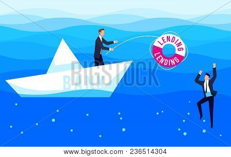 Lending. Businessman Drowning In The Sea Is Catching A Lifeline. Template Design Is A Bank Loan. Vec