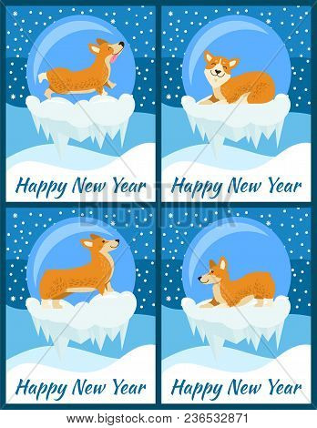 Happy New Year Set Of Posters, Sitting Dog Depicted In Different Poses And Placed On Ice, Snowflakes