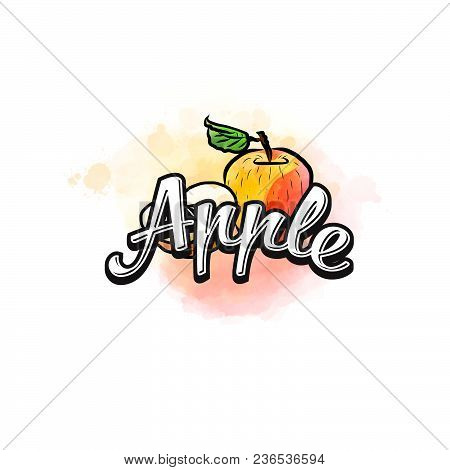 Apple Colorful Label Sign. Vector Drawing For Advertising. Fresh Design Of Colorful Fruits Made In W