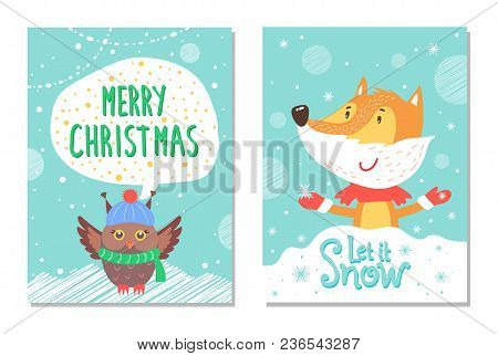 Merry Christmas Let It Snow Greeting Cards With Owl In Cute Warm Hat And Scarf And Fox Vector Postca