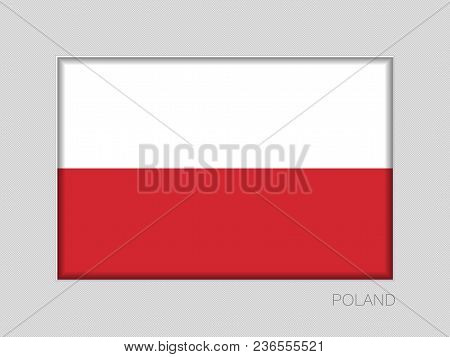 Flag Of Poland. National Ensign Aspect Ratio 2 To 3 On Gray