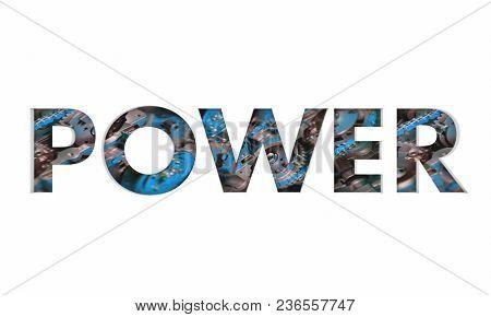 Power Engine Gears Horsepower Speed Acceleration Word 3d Illustration