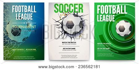 Set Of Posters Of Football Tournament Or Soccer League. Graphics Design With Ball. Design Of Banner