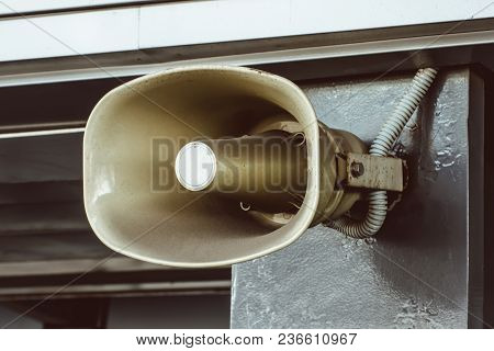 Shout, A Megaphone Installed On The Wall Of The Building, For Voice Information Messages Of The Peop