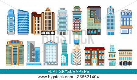 Modern Skyscrapers Set In Flat Style. Vector Illustration For Busines Infographics. City Design Elem