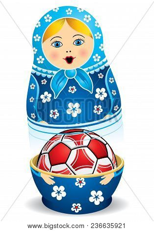 Blue Matryoshka Opening With A Red Soccer Ball Inside It On White Background. Matryoshka Doll Also K