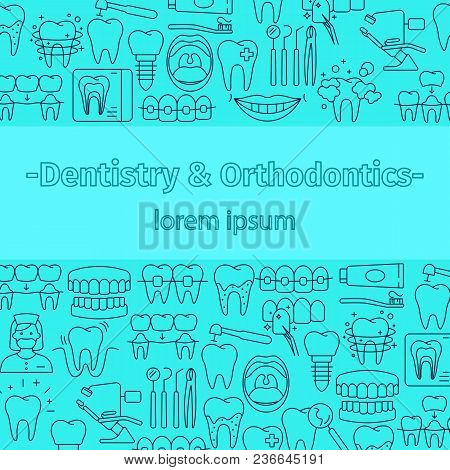 Dentistry And Orthodontics Pattern With Outline Icons Of Clinic Services Dentistry Orthodontics Oral