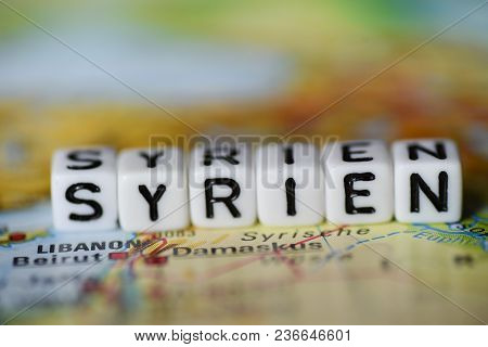 German Word Syrien Formed By Alphabet Blocks On Atlas Map Geography