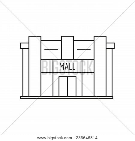 Mall Store Front Icon. Outline Mall Store Front Vector Icon For Web Design Isolated On White Backgro