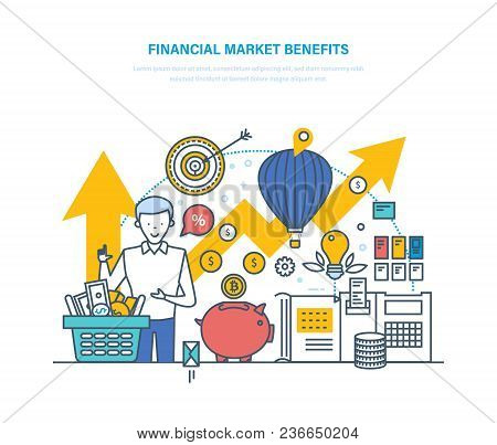 Financial Market Benefits. Concept Of Economic Growth Capital, Stock Market, Options For Transaction