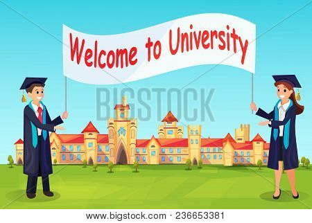 Welcome To University. Vector Charaters In Gowns Invite New Students For Education In High School.