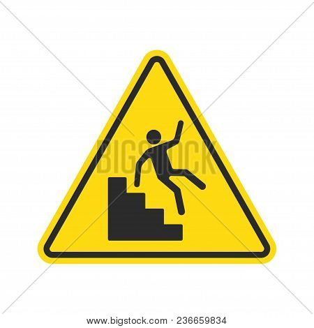 Warning Falling Off The Stairs Sign. Yellow Triangle With Falling Man On Stairs. Workplace Safety An