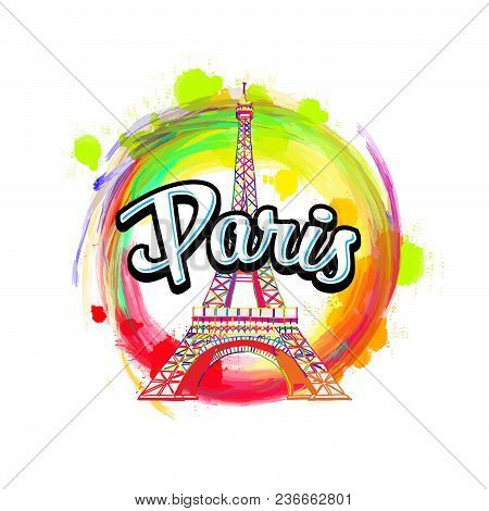 Paris Eiffel Tower Drawing With Headline. Hand Drawn Skyline Illustration. Travel The World Concept