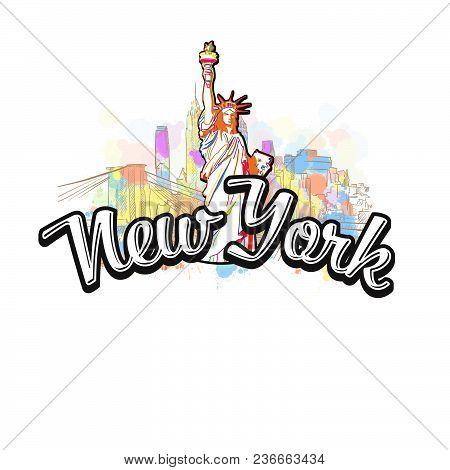 New York Liberty Statue Drawing With Headline. Hand Drawn Skyline Illustration. Travel The World Con