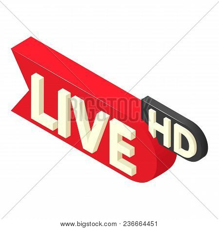 Live News Icon. Isometric Illustration Of Live News Vector Icon For Web