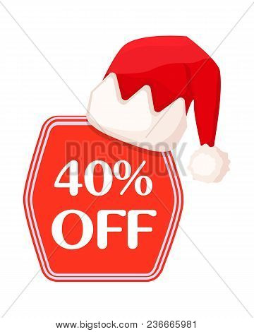 40 Off Inscription Of White Letters In Red Festive Christmas Label In Cartoon Style. Vector Flat Ico