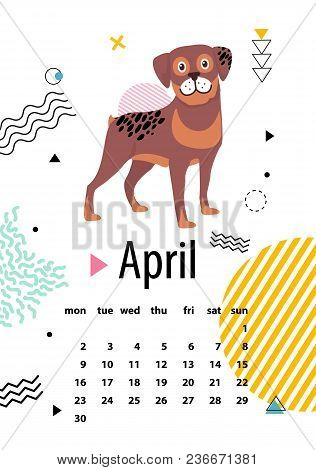 April Calendar For 2018 Year With Loyal Rottweiler. Noble Breed Of Dog On Wall Poster With Dates Of