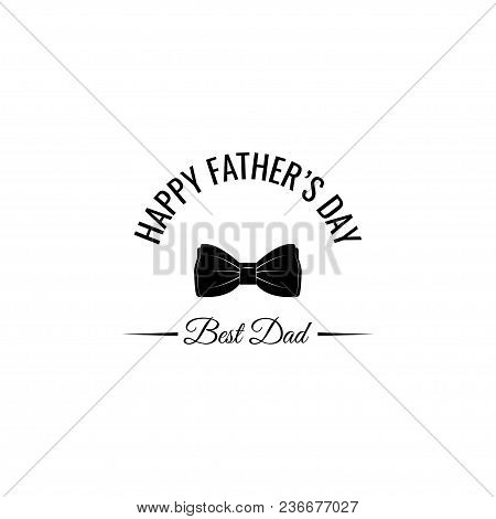 Fathers Day Greeting Card. Bow Tie. Best Dad Inscription. Dads Holiday. Mans Accessory. Vector Illus