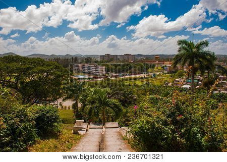 Santa Clara, Cuba: The View From The Hill Of The City. Steps Going Down. Monument Of The Lomo Del Ca