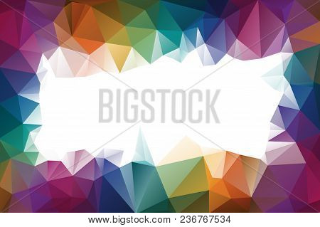 Abstract Multicolored Polygon Frame, Low Polygon Background. On A White Background. All The Colors O