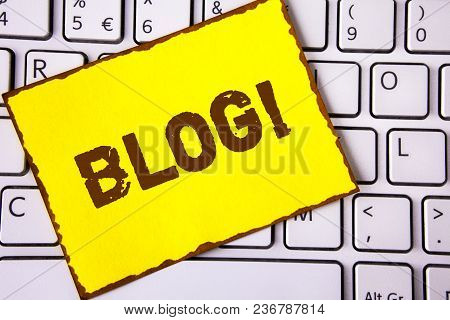 Text Sign Showing Blog Motivational Call. Conceptual Photo Preperation Of Attractive Content For Blo