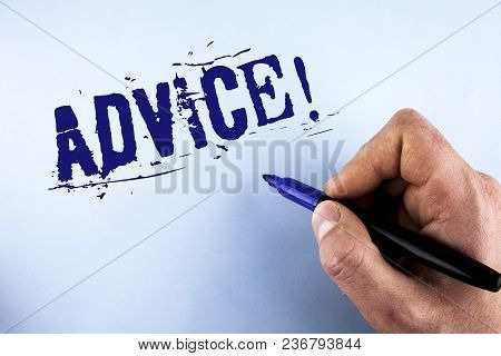 Handwriting Text Advice Motivational Call. Concept Meaning Learn To Be Good At Advicing People, Busi