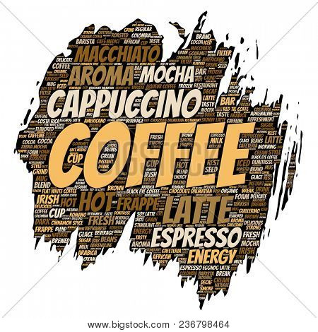 Conceptual creative hot morning italian coffee break, cappuccino or espresso restaurant or cafeteria brush or paper beverage word cloud isolated. A splash of energy or taste drink concept text