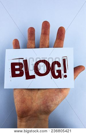 Word Writing Text Blog Motivational Call. Business Concept For Preperation Of Attractive Content For