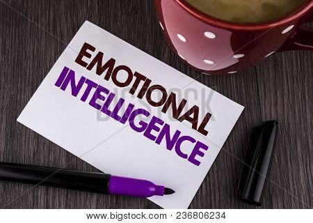 Word Writing Text Emotional Intelligence. Business Concept For Capacity To Control And Be Aware Of P