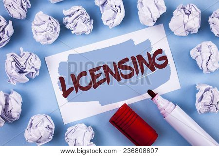 Handwriting Text Licensing. Concept Meaning Grant A License Legally Permit The Use Of Something Allo