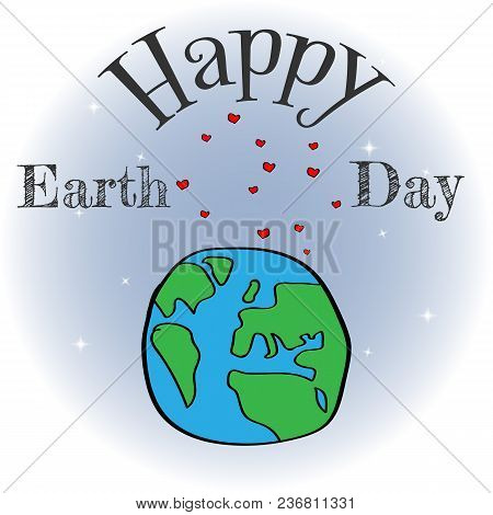 Earth Day Vector Cartoon Card. Illustration Of A Happy Earth Day Banner, For Environment Safety Cele
