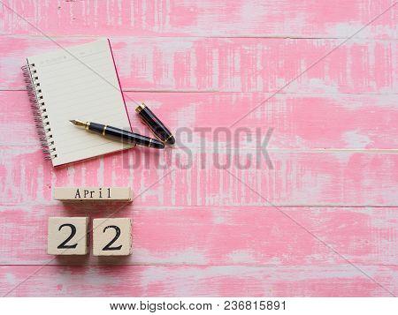 Wooden Block Calendar For World Earth Day April 22,wooden Block Calendar ,notebook And Pen Bright Pi