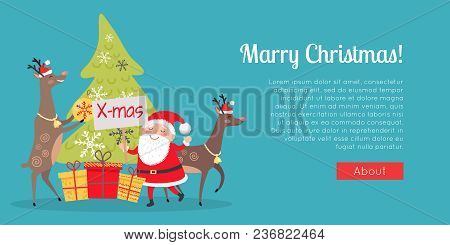 Marry Christmas Web Banner. Decor And Presents With Santa Claus. Deers Helpers Decorate Fir Tree. Ma
