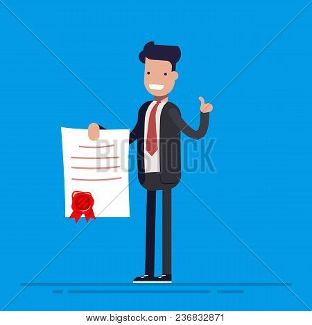 Businessman Proudly Or Joy Standing And Showing A Diploma. Flat Vector Illustration In Cartoon Style