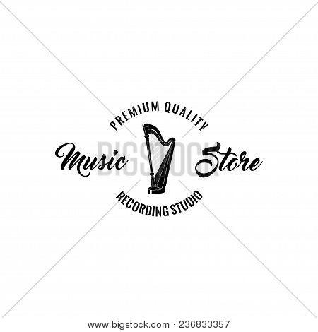 Harp Icon. Music Store Emblem Logo Label. Premium Quality Inscription. Musical Instrument. Vector Il