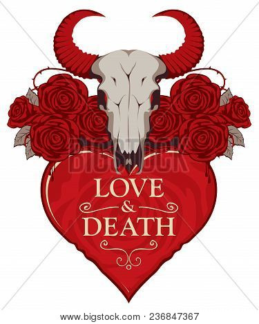 Vector Banner With Inscription On Theme Of Love And Death. Template For Clothes, Textiles, T-shirt D