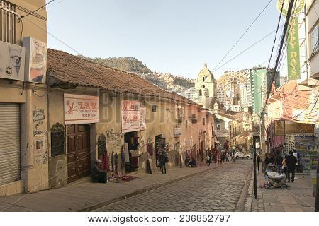 Bolivia, La Paz, 7 June 2015 - One Of The Historical Streets Of The Center In The City Of La Paz, Bo