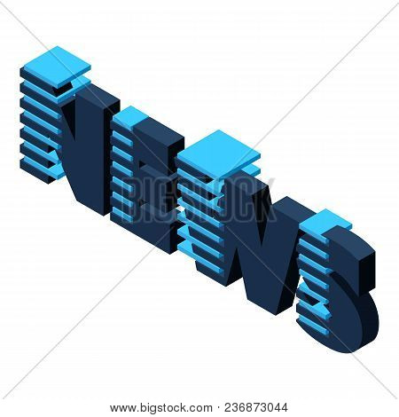 Modern News Icon. Isometric Illustration Of Modern News Vector Icon For Web