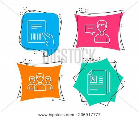 Set Of Person Talk, Group And Parcel Invoice Icons. Cv Documents Sign. Communication Message, Group