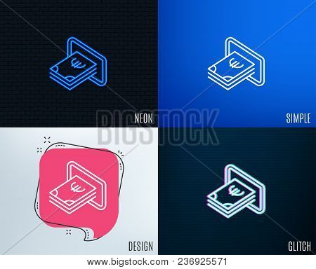 Glitch, Neon Effect. Cash Money Line Icon. Banking Currency Sign. Euro Or Eur Symbol. Trendy Flat Ge